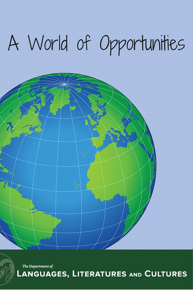 A World Of Opportunities Languages Literatures And Cultures